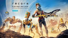 "ReCore Free Trial. ""Play First, Pay Later!"""