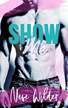Show Me is one of the best romance novels of 2021. Check out the entire list of best romance novels of 2021. College Romance Books, New Romance Books, Best Romance Novels, Lovers Romance, Historical Romance Books, Contemporary Romance Books, Book Lovers, Reading, Chemistry