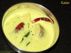 Kalan – A buttermilk stew with raw banana and yam.
