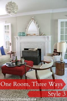 One Room - Styled 3 Different Ways! No money spent - and the looks are so unique! Plus - see 6 other rooms doing the same 3 way look! (living room idea for robert ave) 3 Living Rooms, Living Room Styles, Home And Living, Living Room Decor, Living Spaces, Family Rooms, Room Tour, Fashion Room, Decoration