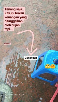Quotes Smile Indonesia 20 Ideas For 2019 Quotes Rindu, Rain Quotes, Quotes Lucu, Quotes Galau, Story Quotes, Tumblr Quotes, Text Quotes, Smile Quotes, People Quotes