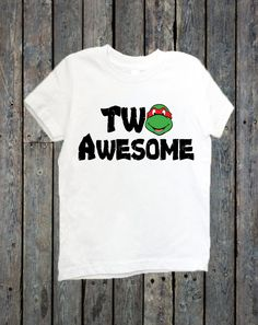 Two Awesome Shirt/ 2nd Birthday Shirt/ Turning 2/ Turing Two/ Second Birthday/ Toddler Shirt/ Birthday Boy/ Ninja Turtle shirt/ TMNT Shirt by RustikBoutique on Etsy