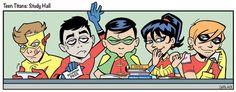 Teen Titans    'Teen Titans in Study Hall! Shhhh, Robin's reading!'