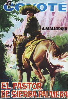 El pastor de Sierra Palmera. Ed. Cid, 1964 (Col. El Coyote ; 153)