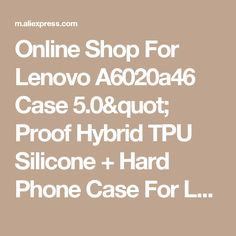 phone cases on sale at reasonable prices, buy For Lenovo Case Proof Hybrid TPU Silicone + Hard Phone Case For Lenovo Case Protective Bag Back Cover from mobile site on Aliexpress Now! Hard Phone Cases, Ali, Cover, Shop, Ant, Store