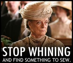 Stop whining and find something to sew! What better place to do that than AllFreeSewing?