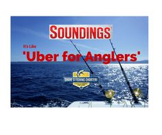 Thanks Soundings Magazine! Great article! http://www.soundingsonline.com/news/coastwise/293901-its-like-uber-for-anglers…