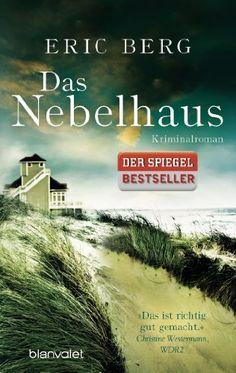 Das Nebelhaus: Kriminalroman von Eric Berg http://www.amazon.de/dp/3442384036/ref=cm_sw_r_pi_dp_zkHtvb1S15GXH