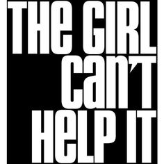 The Girl Can't Help It ❤ liked on Polyvore featuring words, backgrounds, text, quotes, filler, phrase and saying