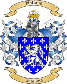 Holland Family Coat of Arms and Family Crest. Sir Thomas Holland 1314-1360 1st Earl of Kent and Founder Knight of the Garter. Married to Joan Plantagenet. Granddaughter of King Edward I.