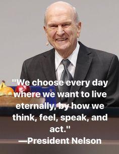 Каждый день мы выбираем, где хотим жить в вечности. Мы делаем это в своих мыслях, тем, что мы чувствуем, говорим и делаем. #РасселНельсон