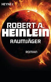 Höhle der Leseratten: Raumjäger von Robert A. Heinlein [Rezension]