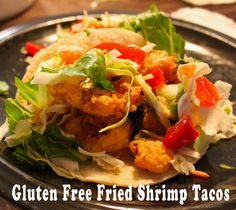 Gluten Free Fried Shrimp Tacos   Small Town Living in Nevada