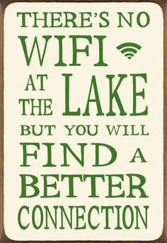 There's Not Wifi At The Lake But You SWill Find A . Wood Block Sign - Country Marketplace Source by davisontm