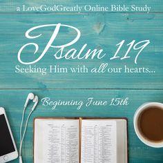 Love God Greatly Psalm 119 Online Bible Study