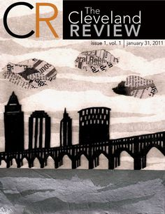 The Cleveland Review is a new literary magazine dedicated to the literature and art of the Rust Belt.