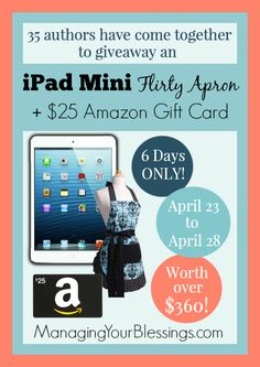 Enter to Win an iPad Mini, Flirty Apron, and $25 Amazon Gift Card! :: ManagingYourBlessings.com
