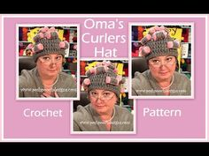 Oma's Curlers Hat Crochet Pattern Super Silly, Super Fun and Super Easy Crochet Pattern! OH NO! Oma Has Curlers In Your Hair! Do...