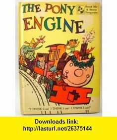 Bedtime Stories  the Pony Engine Thornton W Burgess ,   ,  , ASIN: B001NYBE0M , tutorials , pdf , ebook , torrent , downloads , rapidshare , filesonic , hotfile , megaupload , fileserve