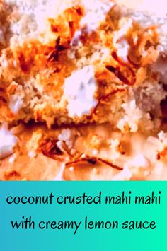 coconut crusted mahi mahi with creamy lemon sauce Fish Recipes Healthy Tilapia, Easy Fish Recipes, Salmon Recipes, Healthy Recipes, Fish Seasoning Recipe, Fried Salmon, Fatty Fish, Lemon Sauce, Baked Fish