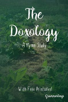 We're learning the Doxology, and it's perfect for a hymn study.