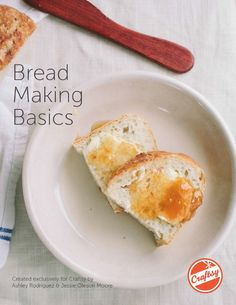 FREE Bread Making Basics eGuide from Craftsy | My Baking Addiction