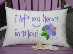 Outdoor pillow I LEFT My HEART in MAUI Hawaii by crabbychris, $38.00