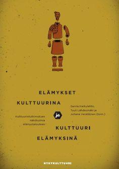 Tästä kirjasta löydät Anne Kalliomäen kirjoittaman artikkelin Tarinallistaja - elämystalouden uusi ammatti.