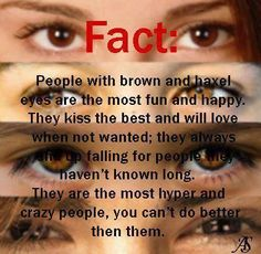Haha I have brown eyes yes