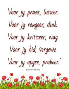Voor jy... #Afrikaans #Rules2LiveBy Prayer Verses, Bible Verses Quotes, Sign Quotes, True Quotes, Inspirational Qoutes, Motivational, Afrikaanse Quotes, Special Words, Sweet Words