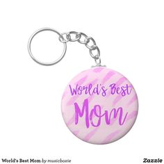 Shop World's Best Mom Keychain created by musicboxie. Shopping World, Custom Buttons, Best Mom, Cool Designs, Notes, Personalized Items, Prints, Wood, Inspiration