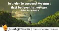 Quote About Believe - Nikos Kazantzakis