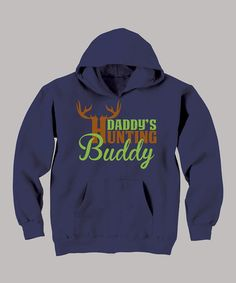 Take a look at this Navy 'Daddy's Hunting Buddy' Hoodie - Toddler & Boys by Country Casuals on #zulily today!