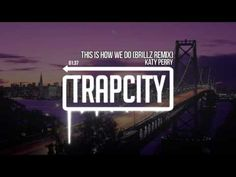 ▶ Katy Perry - This Is How We Do (Brillz Remix) - YouTube Electro Music, Trap Music, Music Games, Katy Perry, Youtube, Third Eye, Tv, Television Set, Musik