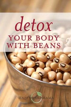 Detox Your Body Naturally with Beans