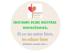Cuidarse no es una opción, es un deber Jane Nelsen, Chart, Ideas, Frases, Positive Discipline, Feelings And Emotions, Emotional Intelligence, Parents, Classroom