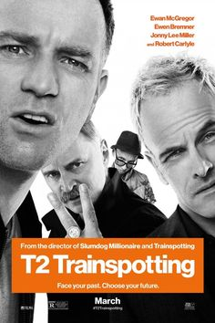 Starring Ewen McGregor, Johnny Lee Miller, Ewen Bremmer, Robert Cartyle | A continuation of the Trainspotting saga reuniting the original characters