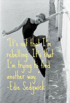 Edie Sedgwick - Icon Inspiration: Quotes From 1960s Style Stars