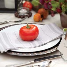 End of Summer Dinner | Put a bright red tomato at each place setting!