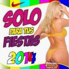 descargar Solo Para Tus Fiestas 2014 | descargar pack de musica remix