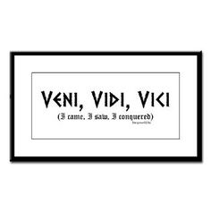 """Veni Vidi Vici"" - I came, I saw, I conquered. Tattoo quote idea. Savannah brown"
