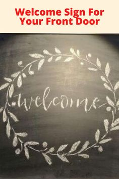How do you make a welcome sign for a front door?  I found a chalkboard in the Target dollar section, and with stencil and some chalk turned it into an easy and beautiful welcome sign for my home.
