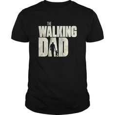 The Walking Dad  Perfect Gift For Fathers Day - The Walking Dad Perfect Gift For Fathers Day  #biker #bikershirts #motorcycle #motorcycleshirts