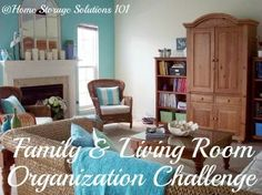 Step by step instructions for organizing your living room and family room, using the concept of centers or stations {part of the 52 Week Organized Home Challenge on Home Storage Solutions 101}