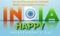 15 August, Happy Independence Day, Let It Be