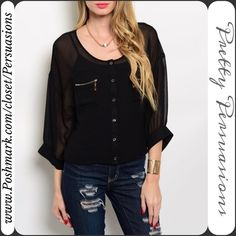"""NWT Black Sheer Button Front Zipper Detail Top Available in Sizes: S, M, L  Measurements taken from a size small: Length: 22"""" Bust: 42"""" Waist: 38""""  This sheer Black top features 3/4 sleeves, round neckline, relaxed fit, double chest pockets w/exposed zippers & a relaxed fit. This is a perfect wardrobe staple for anything from casual to work wear! A perfect step up from an everyday blouse!  Bundle discounts available No pp or trades Pretty Persuasions Tops"""