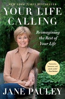 Your Life Calling By Jane Pauley