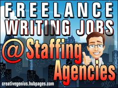 Freelance Writing Jobs at Staffing Agencies (for 2013)