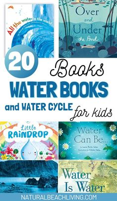 Water Books for Kids and Water Cycle Books - Natural Beach Living Water Cycle For Kids, Water Cycle Project, Water Kids, Water Cycle Activities, Movement Activities, Science Activities, Weather Activities, Science Ideas, Reading Activities