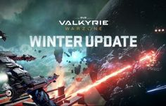 EVE: Valkyrie Winter Update Adds Custom Matches Spectator Mode & New Map